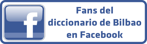 Fans del diccionario de Bilbao en Facebook